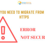 Why you need to migrate from HTTP to HTTPs