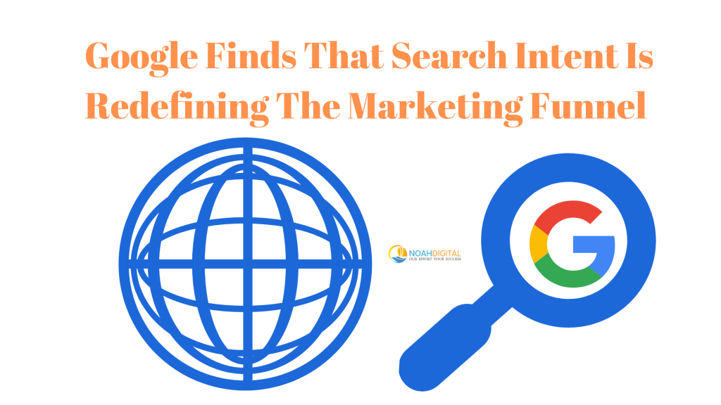 Google concludes that search is redefining the marketing funnel