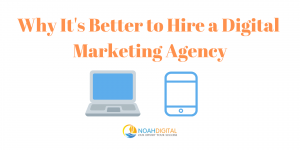 Critical Reasons To Hire A Digital Marketing Agency