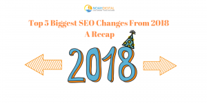 Top 5 Biggest SEO Changes From 2018