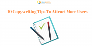 10 Copywriting Tips To Attract More Users