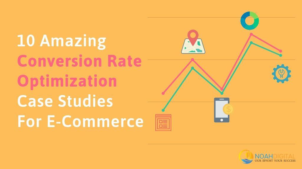 Conversion Rate Optimization Case Studies For eCommerce